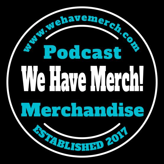 we have merch